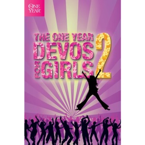 The One Year Devos for Girls, Volume 2 (One Year Book of Devotions for Girls)