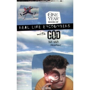 The One Year Real Life Encounters with God: 365 Q&A Devotions (One Year Books)