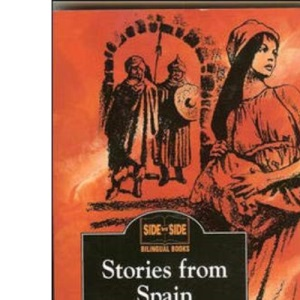 Stories from Spain: Historias de España (Side by Side Bilingual Books)