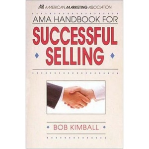 AMA Handbook for Successful Selling
