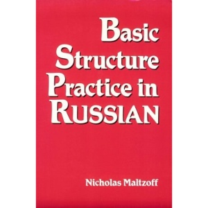 Basic Structure Practice in Russian (Language - Russian)