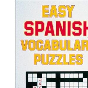 Easy Spanish Vocabulary Puzzles (Language - Spanish)