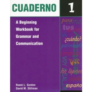Cuaderno: A Beginning Workbook for Grammar and Communication Bk.1