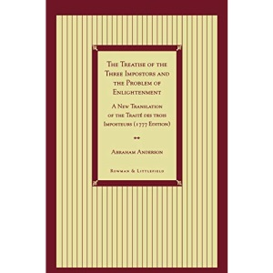 Treatise of the Three Impostors and the Problem of Enlightenment