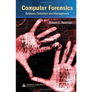 Computer Forensics: Evidence, Collection and Management