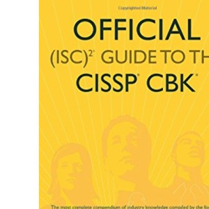 Official (ISC)2 Guide to the CISSP CBK (Isc2 Press)