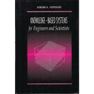 Knowledge-Based Systems for Engineers and Scientists (Electronic Engineering Systems)