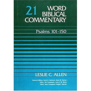 Word Biblical Commentary: Psalms 101-150 (Word biblical commentary series)