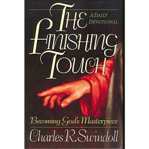 The Finishing Touch: Becoming God's Masterpiece : A Daily Devotional
