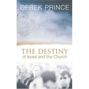 The Destiny of Israel and the Church: Restoration and Redemption at the End of the Age
