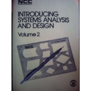 Introducing Systems Analysis and Design: v. 2