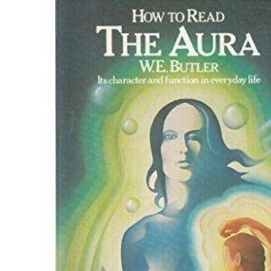 How to Read the Aura (Paths to Inner Power)