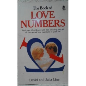 The Book of Love Numbers: Use Your Love Numbers to Discover Your Perfect Partner
