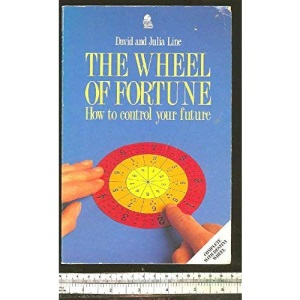 The Wheel of Fortune: How to Control Your Future with Astro-Numerology