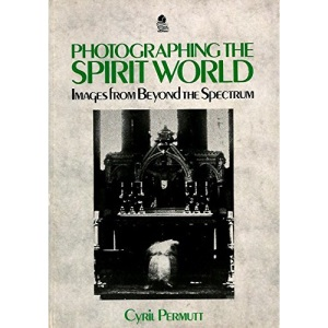 Photographing the Spirit World