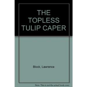 The Topless Tulip Caper (American Crime)