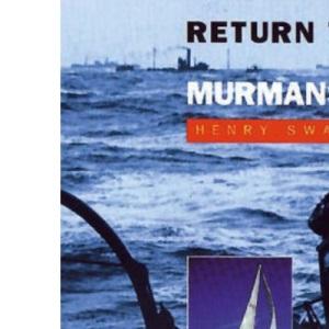 Return to Murmansk