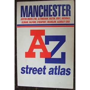 A. to Z. Atlas of Manchester (A-Z Street Maps & Atlases S.)
