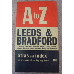 A. to Z. Street Atlas of Leeds and Bradford (A-Z Street Maps & Atlases)
