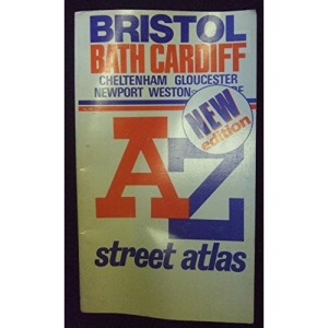 A. to Z. Street Atlas of Bristol, Bath, Cardiff, Cheltenham, Gloucester, Newport and Weston-super-Mare: 1m-4 (A-Z Street Maps & Atlases)