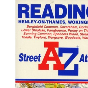 A. to Z. Street Atlas of Reading, Henley-on-Thames, and Wokingham (A-Z Street Atlas S.)