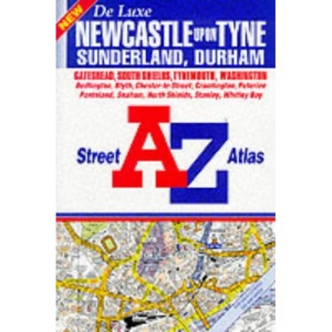 A. to Z. Street Atlas of Newcastle upon Tyne, Sunderland and Durham