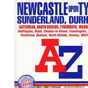 A-Z Street Atlas of Newcastle-upon-Tyne