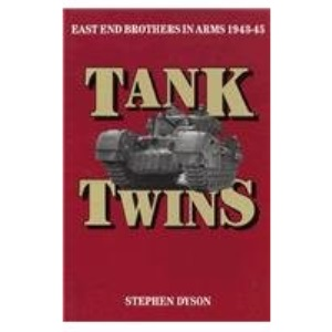 Tank Twins: Eastend Brothers in Arms, 1943-45