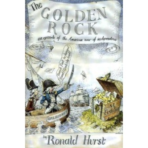 The Golden Rock: An Episode of the American War of Independence