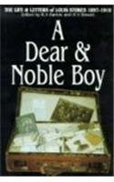 A Dear and Noble Boy: The Life and Letters of Louis Stokes, 1897-1916