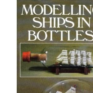 Modelling Ships in Bottles