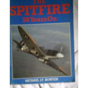 The Spitfire: Fifty Years on
