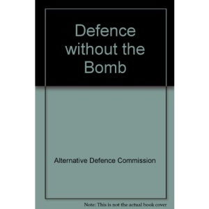 Defence without the Bomb