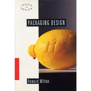 Packaging Design: Smith and Milton (Issues in design)