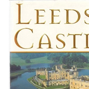 Leeds Castle (Great Houses of Britain S.)
