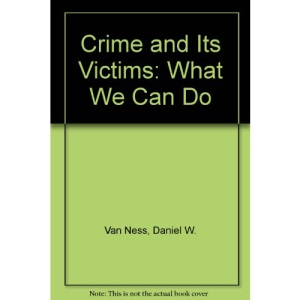 Crime and Its Victims: What We Can Do