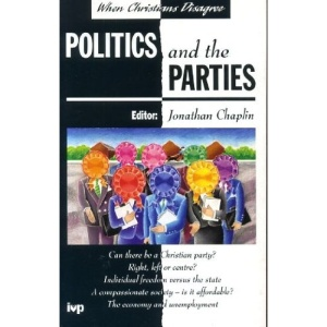 Politics and the Parties (When Christians Disagree)