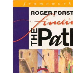 Finding the Path: Search for Spiritual Reality (IVP: frameworks)