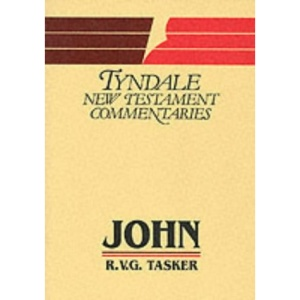 John: An Introduction and Commentary (Tyndale New Testament Commentaries)