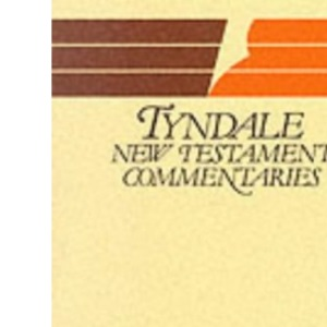 Gospel According to Matthew: Introduction and Commentary (Tyndale New Testament Commentaries)