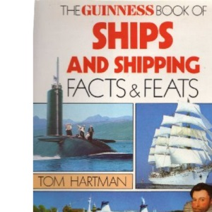 The Guinness Book of Ships and Shipping