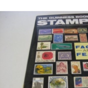 The Guinness Book of Stamps Facts and Feats