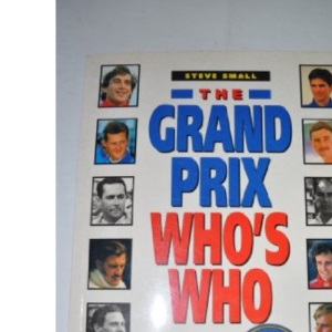 The Guinness Complete Grand Prix Who's Who