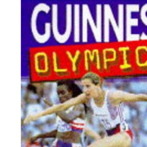 Guinness Book of Olympic Facts and Feats