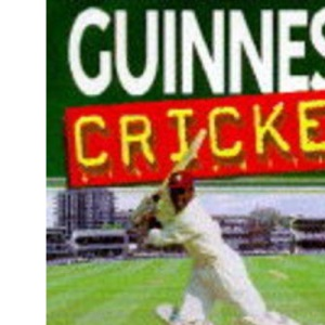 Guinness Book of Cricket Facts and Feats