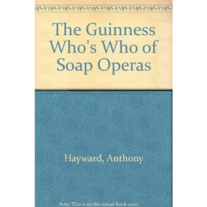 The Guinness Who's Who of Soap Operas