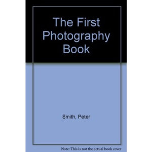The First Photography Book