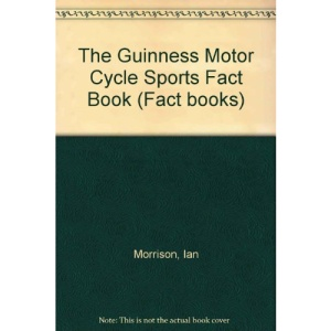 The Guinness Motor Cycle Sports Fact Book (Fact books)