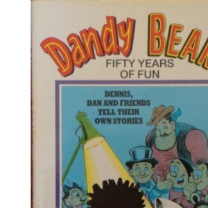 Dandy and Beano: Fifty Years of Fun v. 7: Best Stories from the First Fifty Years