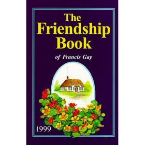 The Friendship Book of Francis Gay 1999
